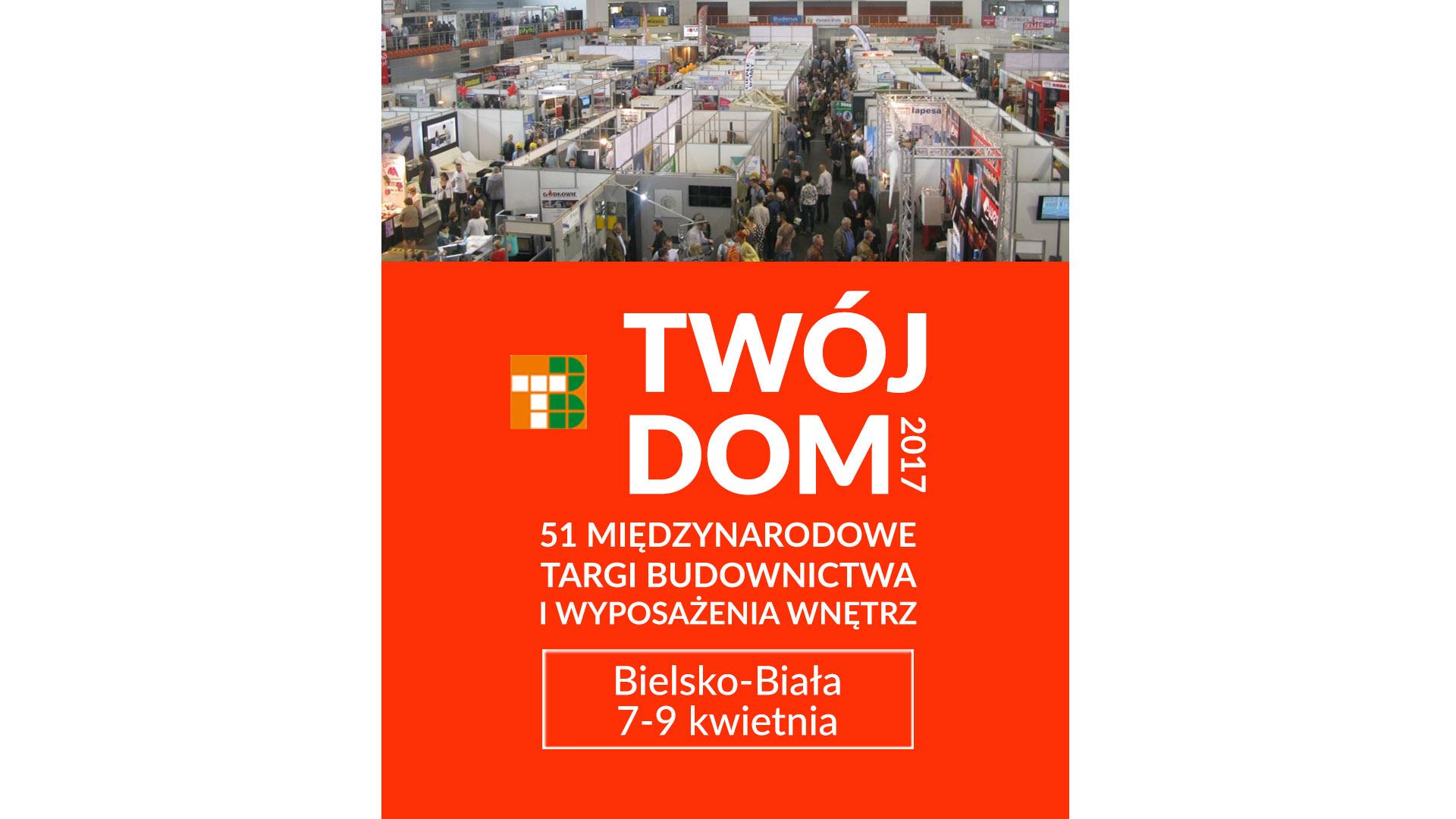 51. Międzynarodowe Targi Budownictwa i Wyposażenia Wnętrz w Bielsku-Białej
